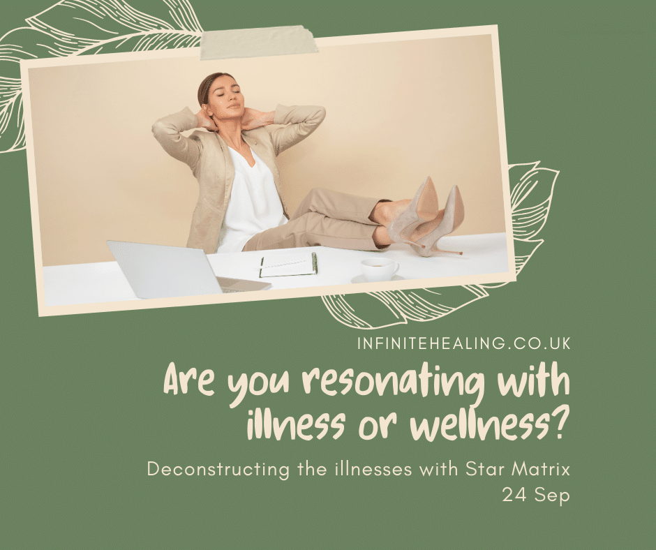 Are you resonating with illness or wellness?